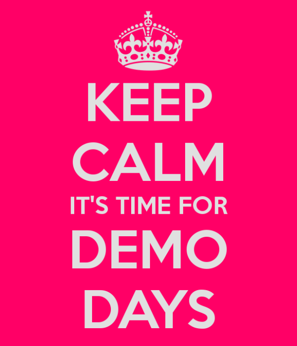 keep-calm-it-s-time-for-demo-days